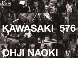 photographers' gallery File 01  『Kawasaki 576』王子直紀
