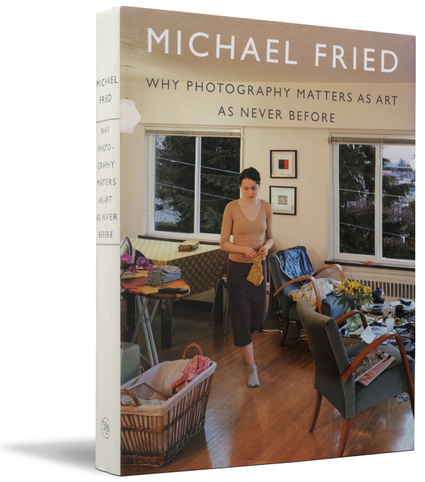 Michael Fried Why photography Matters as Art as Never Before