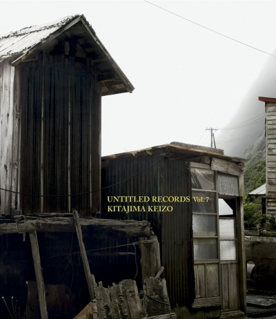Keizo Kitajima/北島敬三 「Untitled Records vol. 7」