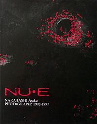 Asako Narahashi/楢橋 朝子  『NU・E』