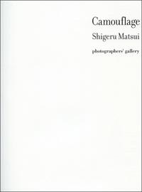 Shigeru Matsui/松井茂  第15詩集「Camouflage」Volume. X