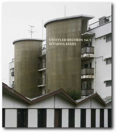 Keizo Kitajima/北島敬三 「Untitled Records vol.3」
