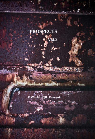 川口和之写真集『PROSPECTS Vol.2』