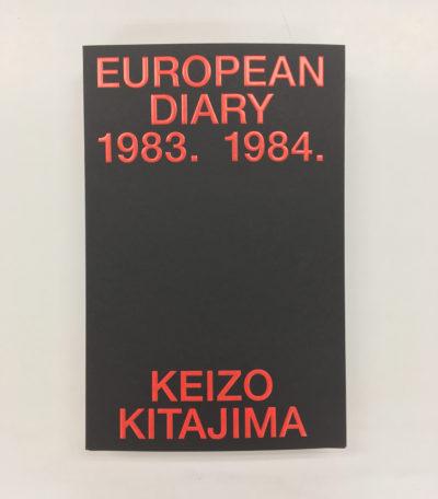 Keizo Kitajima/北島敬三 「EUROPEAN DIARY 1983-1984」