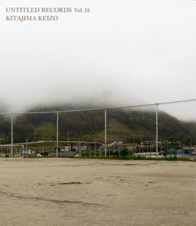 Keizo Kitajima/北島敬三 「Untitled Records vol. 18」