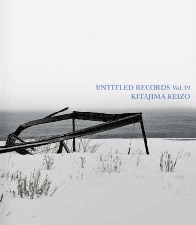 Keizo Kitajima/北島敬三 「Untitled Records vol. 19」