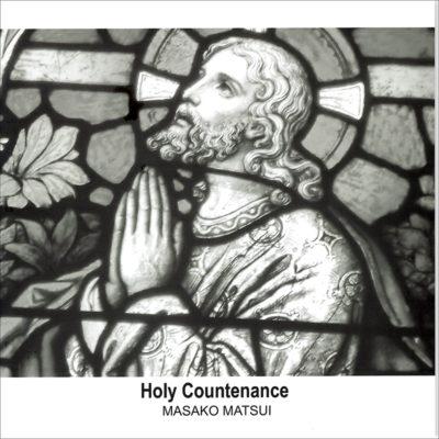 松井正子『聖顔-Holy Countenance―』
